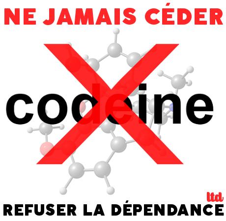 Ne jamais céder à la codéine