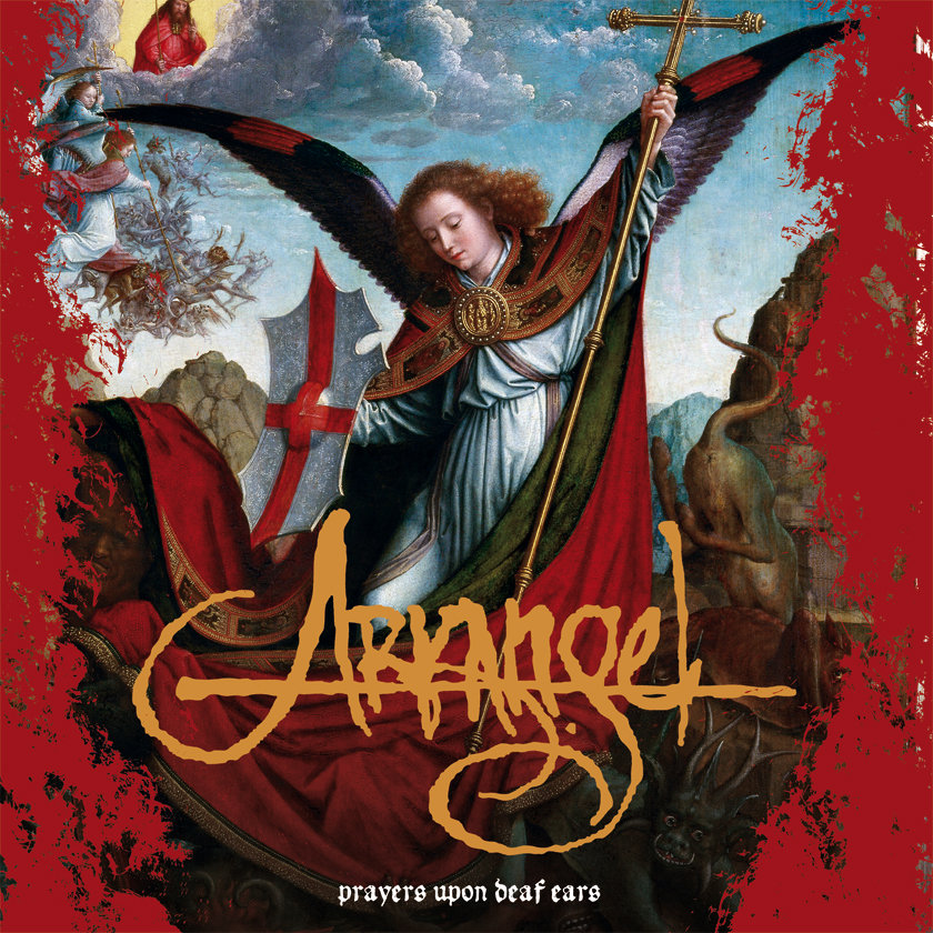 "Arkangel : ""Prayers upon deaf ears"""