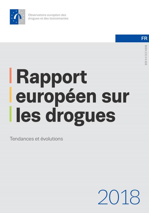 Rapport européen 2018 sur les drogues : ce que cela dit sur la France et le cannabis