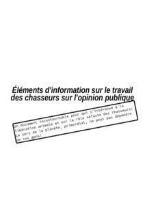« Éléments d'information sur le travail des chasseurs sur l'opinion publique »